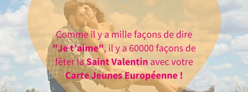 La Saint Valentin avec ta Carte Jeunes Européenne